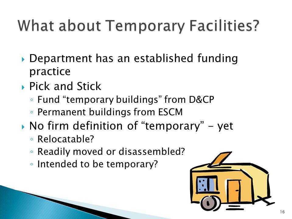 What about Temporary Facilities