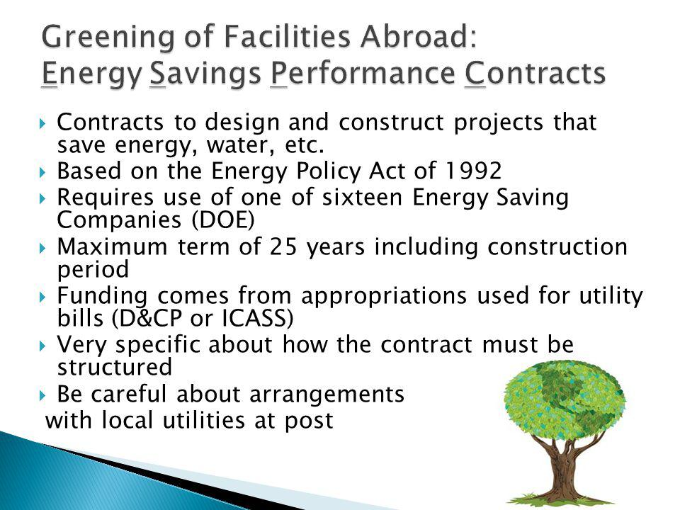 Greening of Facilities Abroad: Energy Savings Performance Contracts