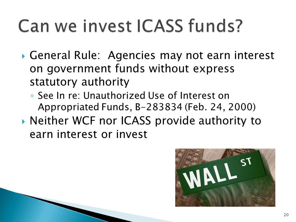Can we invest ICASS funds