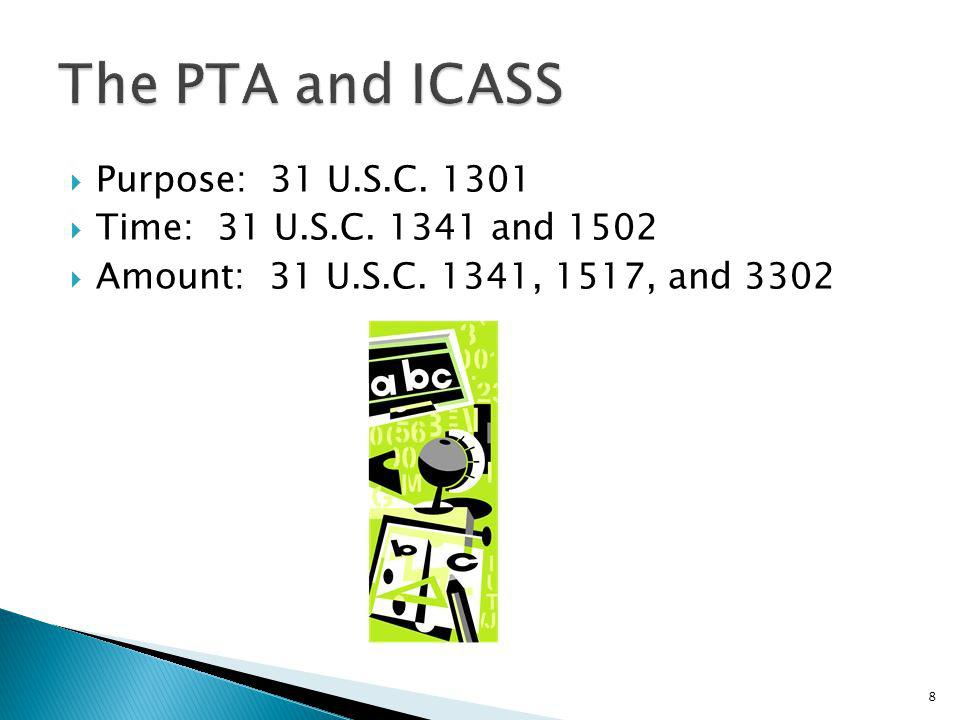 The PTA and ICASS Purpose: 31 U.S.C. 1301