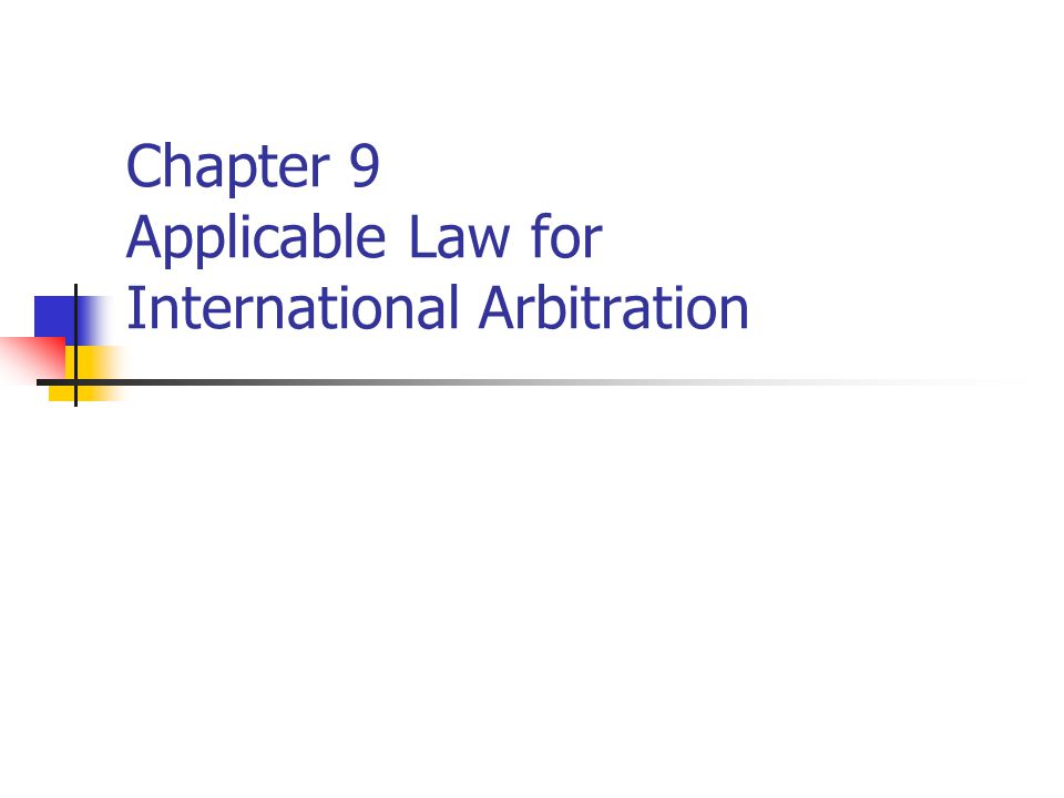 Chapter 9 Applicable Law for International Arbitration