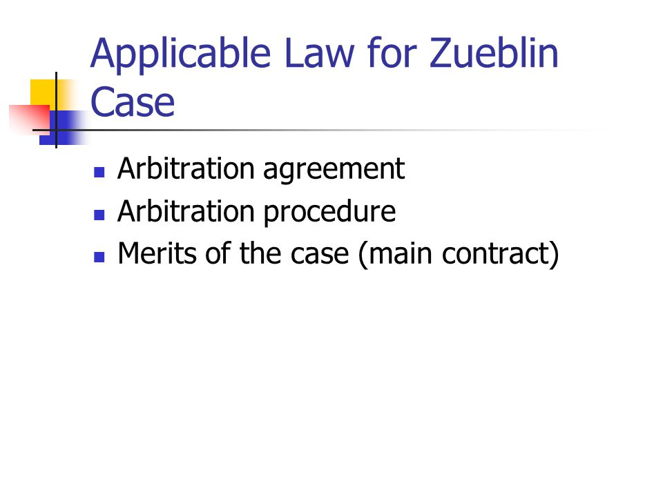 Applicable Law for Zueblin Case