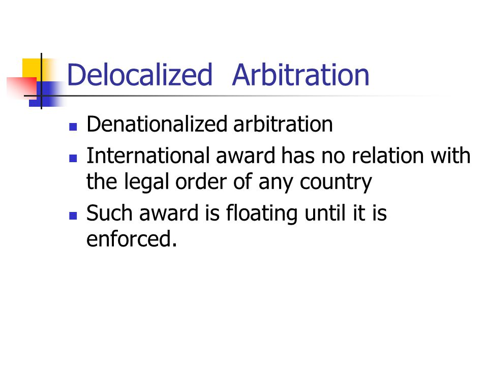 Delocalized Arbitration