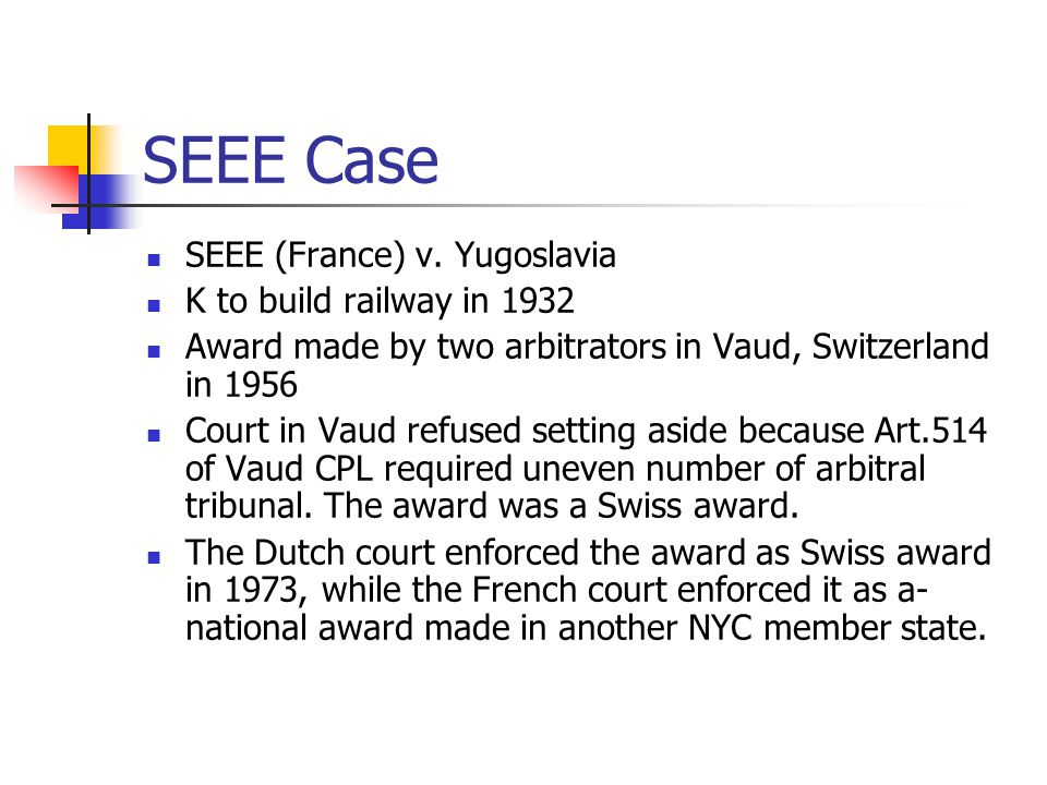 SEEE Case SEEE (France) v. Yugoslavia K to build railway in 1932