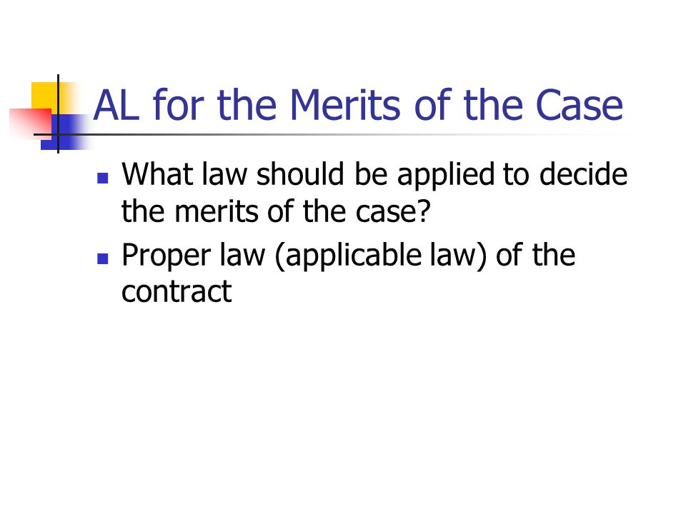 AL for the Merits of the Case
