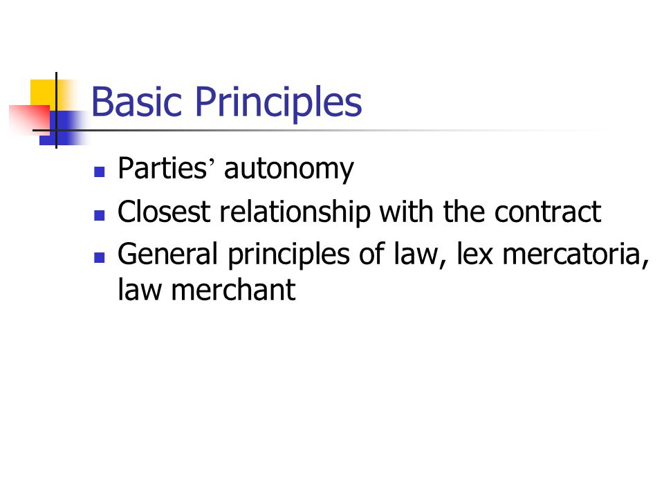 Basic Principles Parties' autonomy