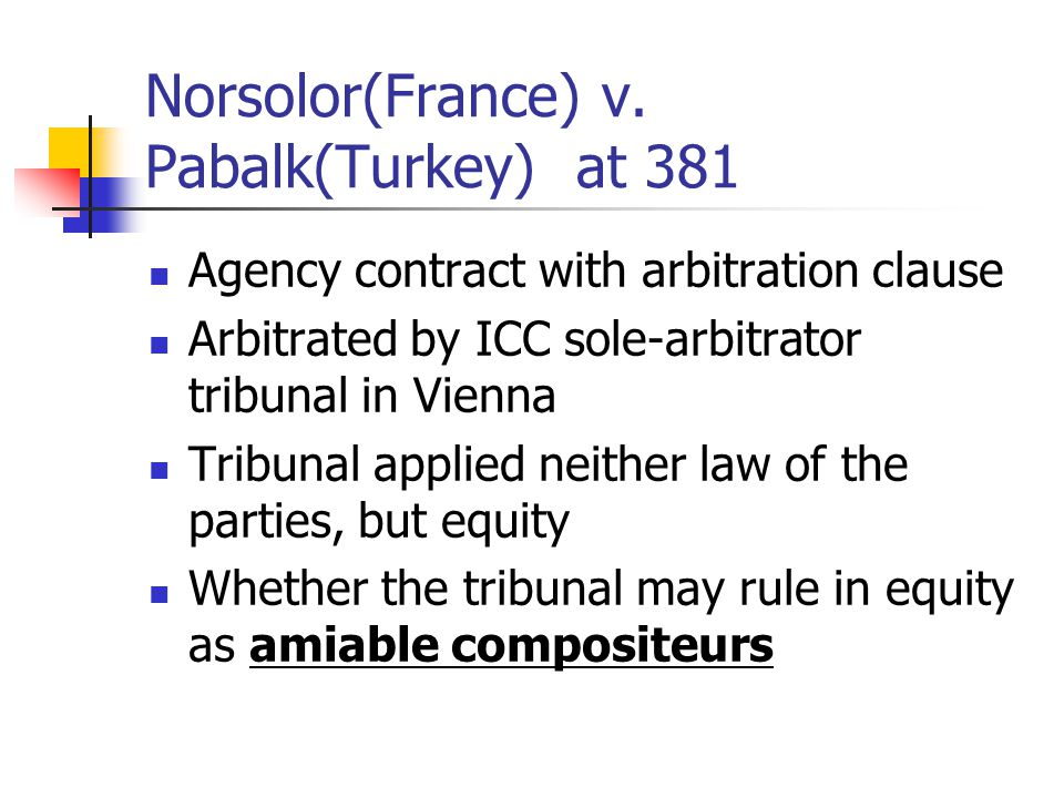 Norsolor(France) v. Pabalk(Turkey) at 381