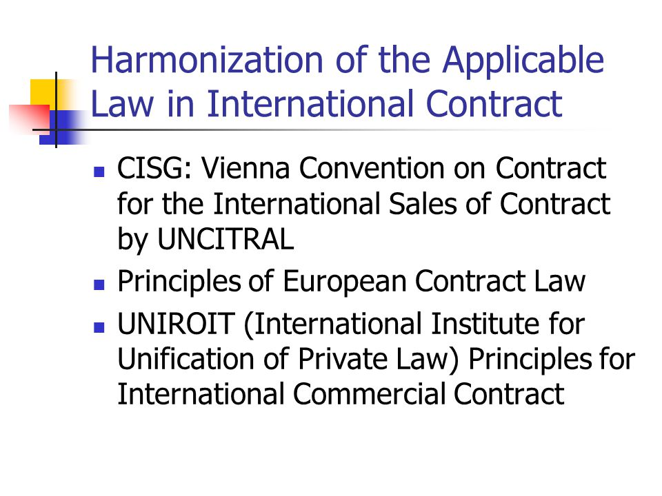 Harmonization of the Applicable Law in International Contract