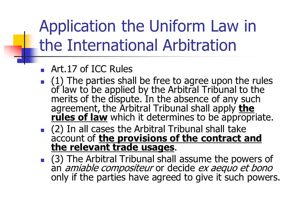 Application the Uniform Law in the International Arbitration