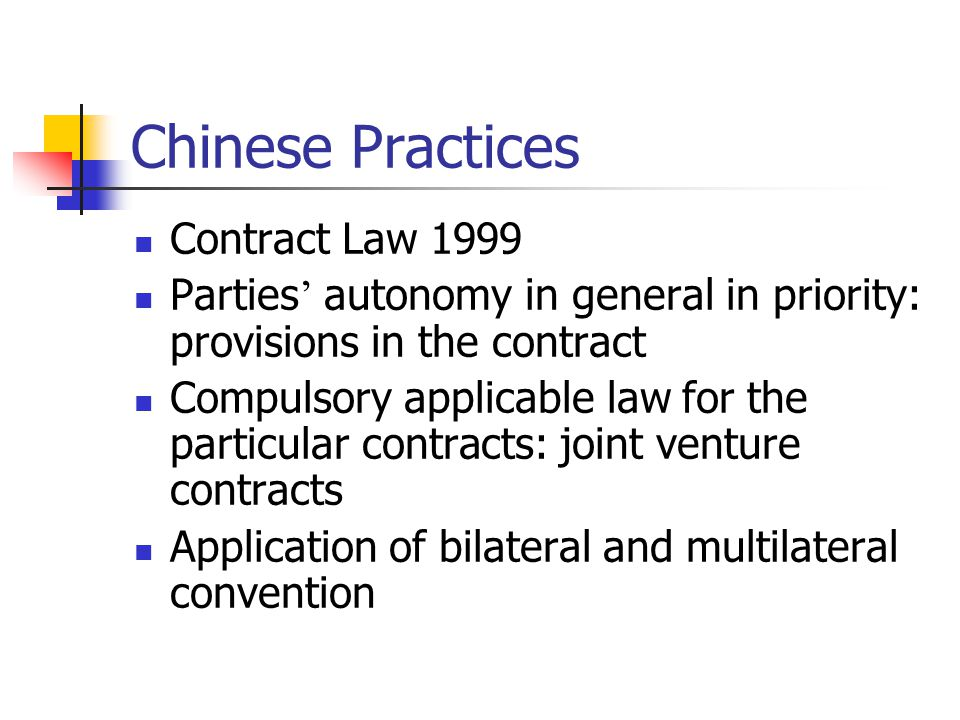 Chinese Practices Contract Law 1999