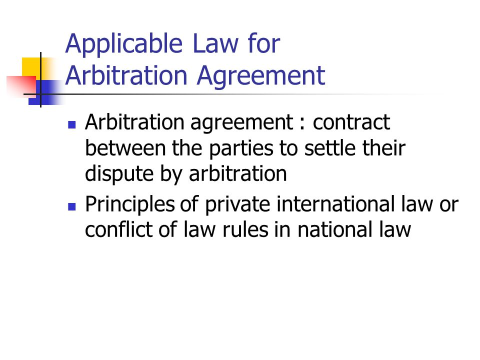 Applicable Law for Arbitration Agreement