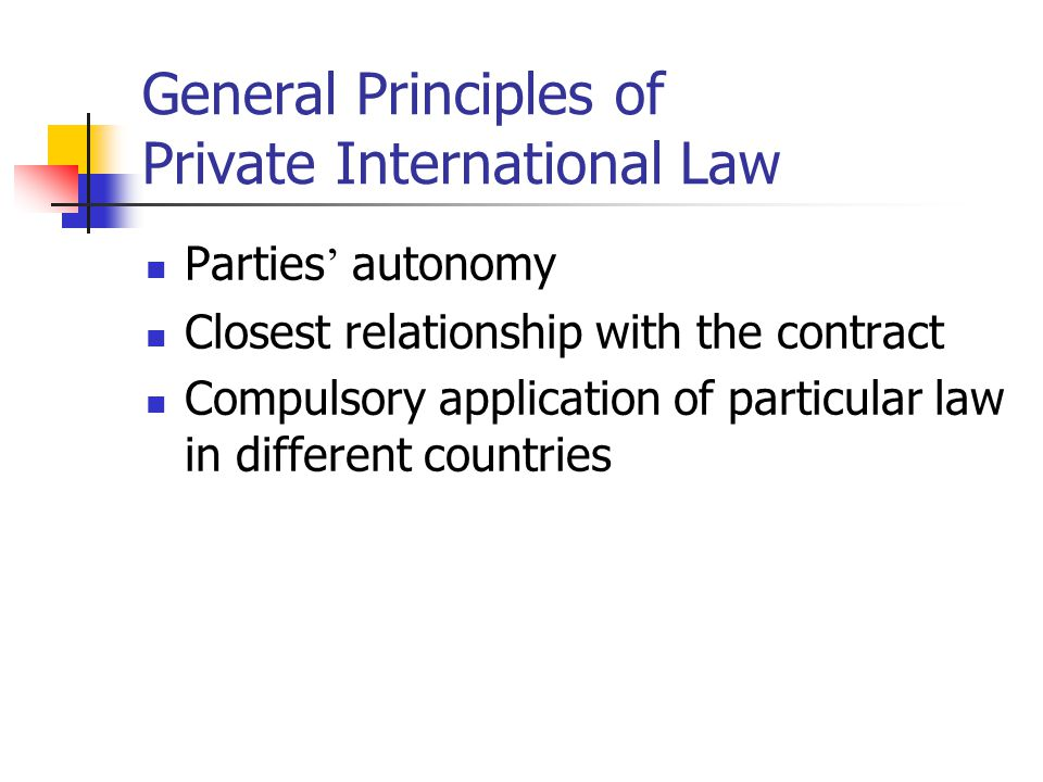 General Principles of Private International Law
