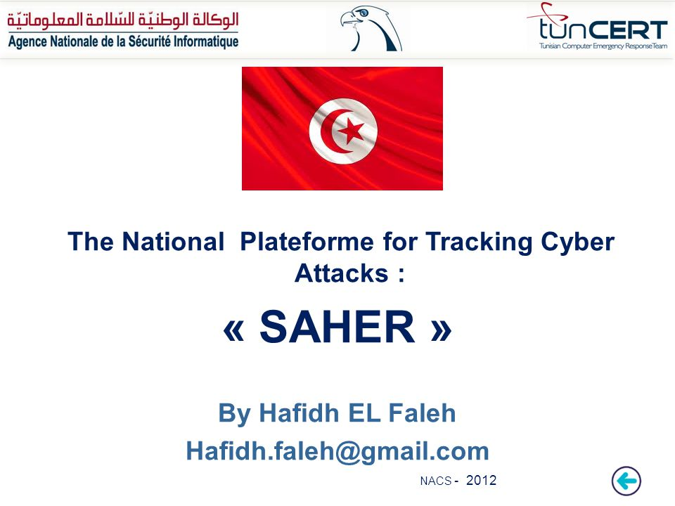 The National Plateforme for Tracking Cyber Attacks :