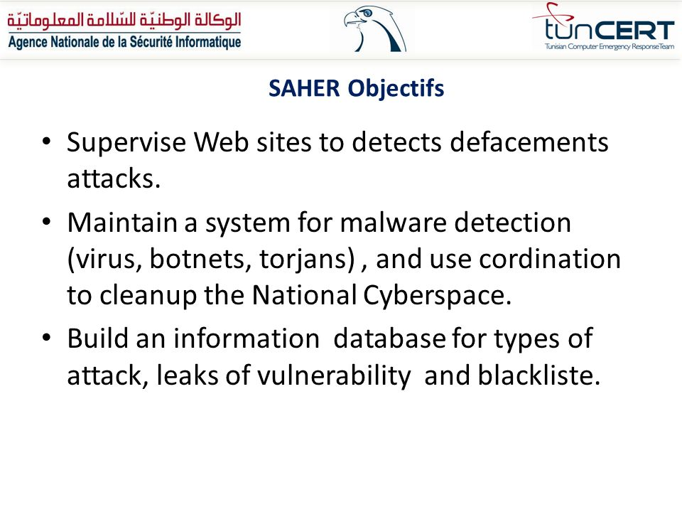 Supervise Web sites to detects defacements attacks.