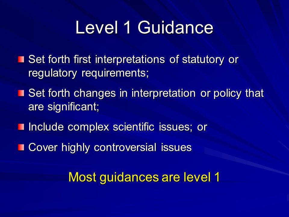 Most guidances are level 1