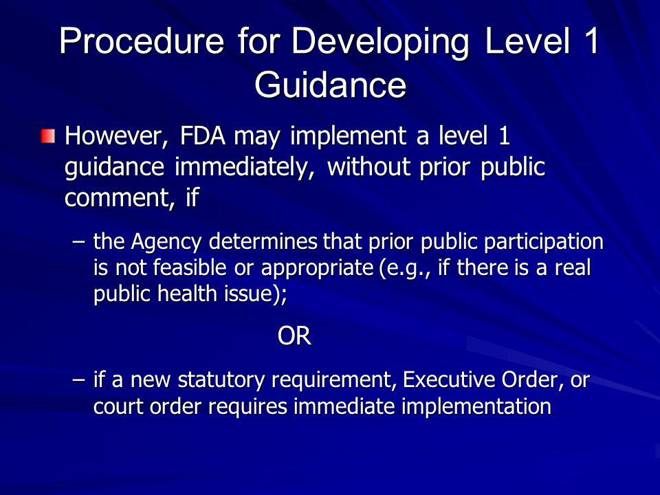 Procedure for Developing Level 1 Guidance