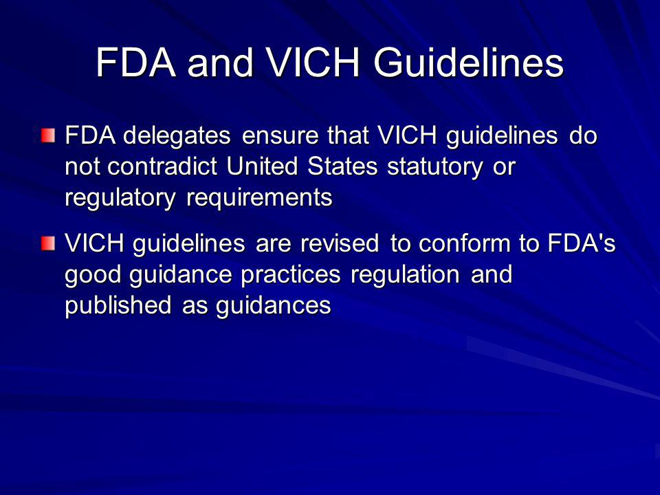 FDA and VICH Guidelines