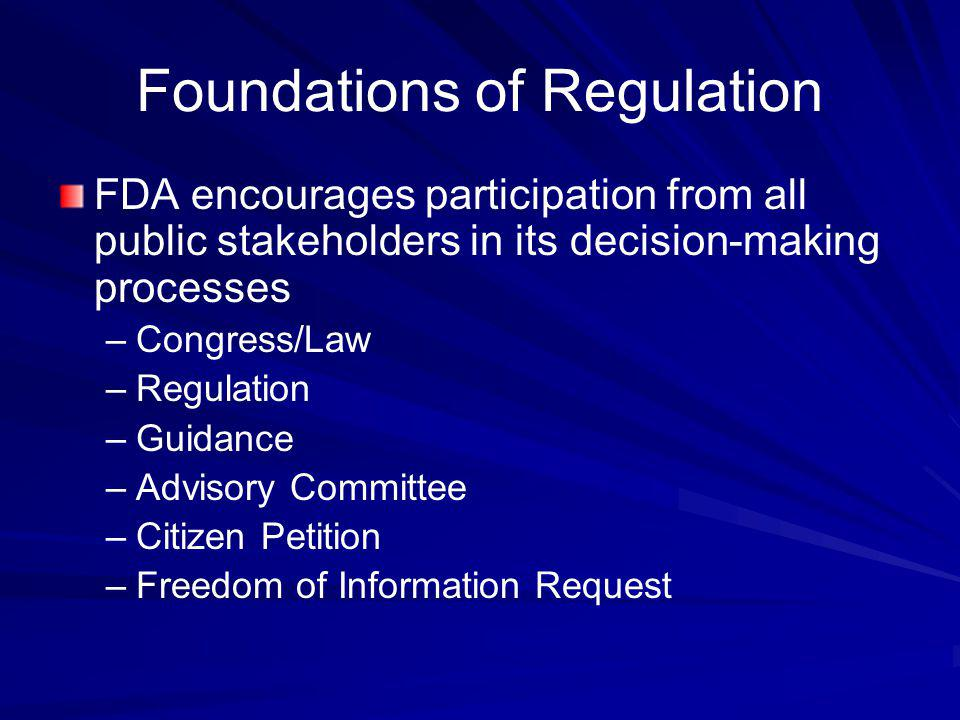 Foundations of Regulation