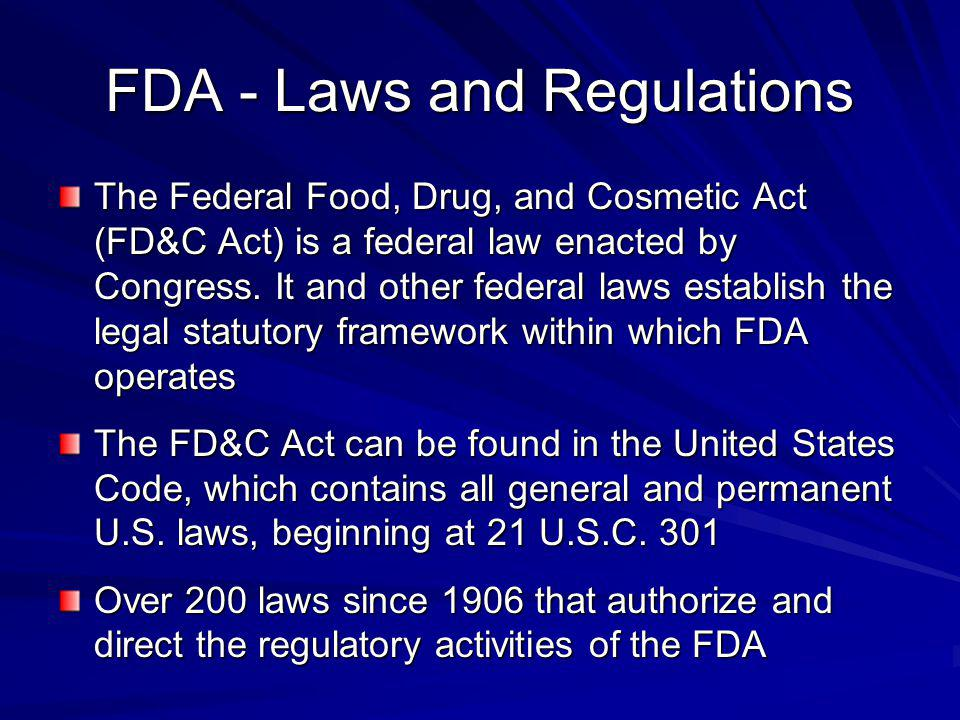 FDA - Laws and Regulations
