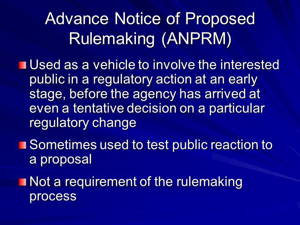Advance Notice of Proposed Rulemaking (ANPRM)