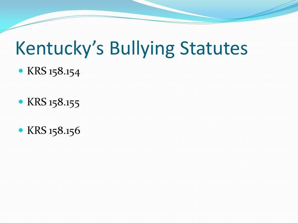 Kentucky's Bullying Statutes