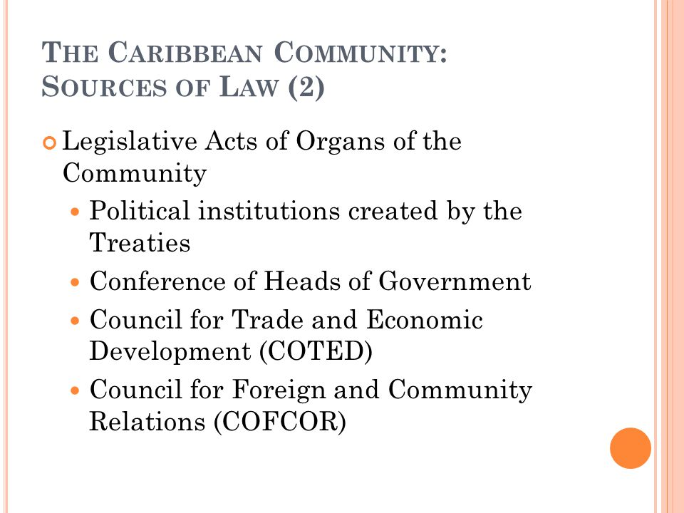 The Caribbean Community: Sources of Law (2)