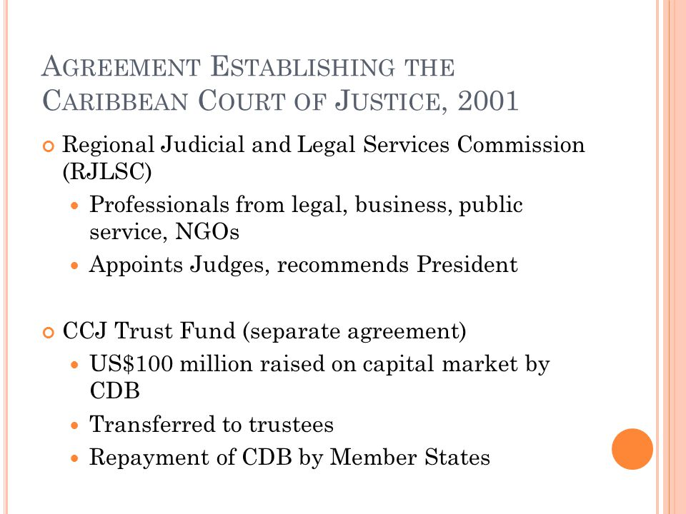 Agreement Establishing the Caribbean Court of Justice, 2001