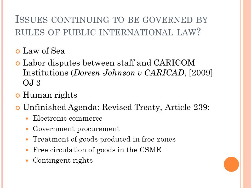 Issues continuing to be governed by rules of public international law