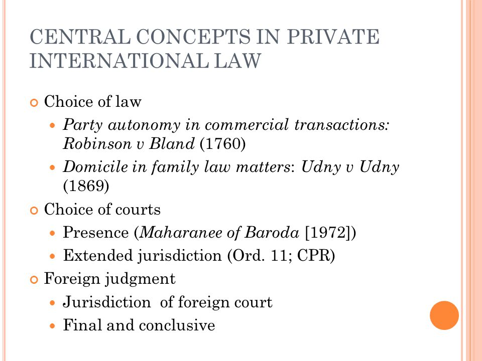 CENTRAL CONCEPTS IN PRIVATE INTERNATIONAL LAW
