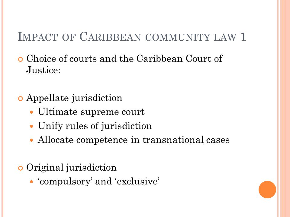 Impact of Caribbean community law 1