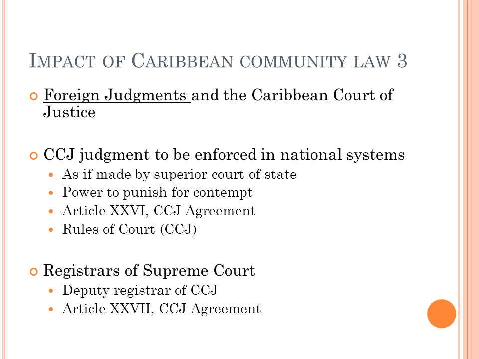 Impact of Caribbean community law 3