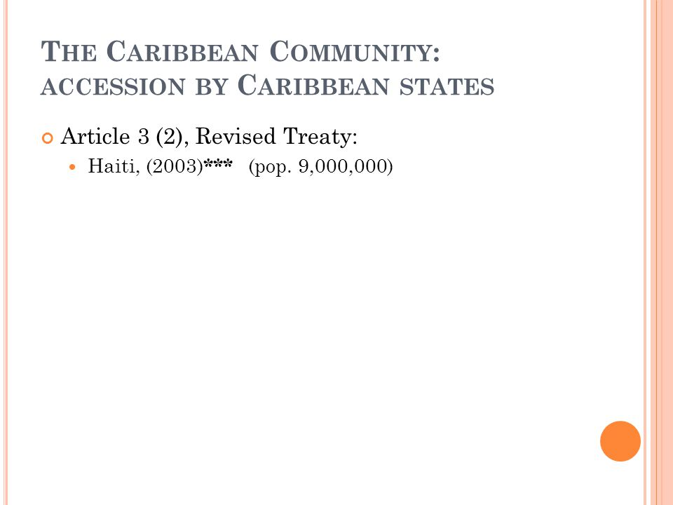 The Caribbean Community: accession by Caribbean states