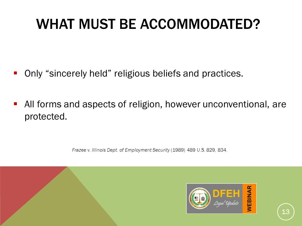 What Must Be Accommodated
