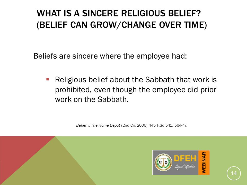 WHAT IS A SINCERE RELIGIOUS BELIEF (BELIEF CAN GROW/CHANGE OVER TIME)