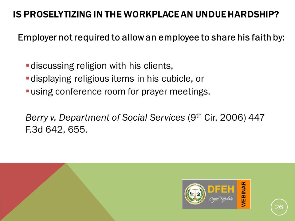 Is Proselytizing In The Workplace An Undue Hardship