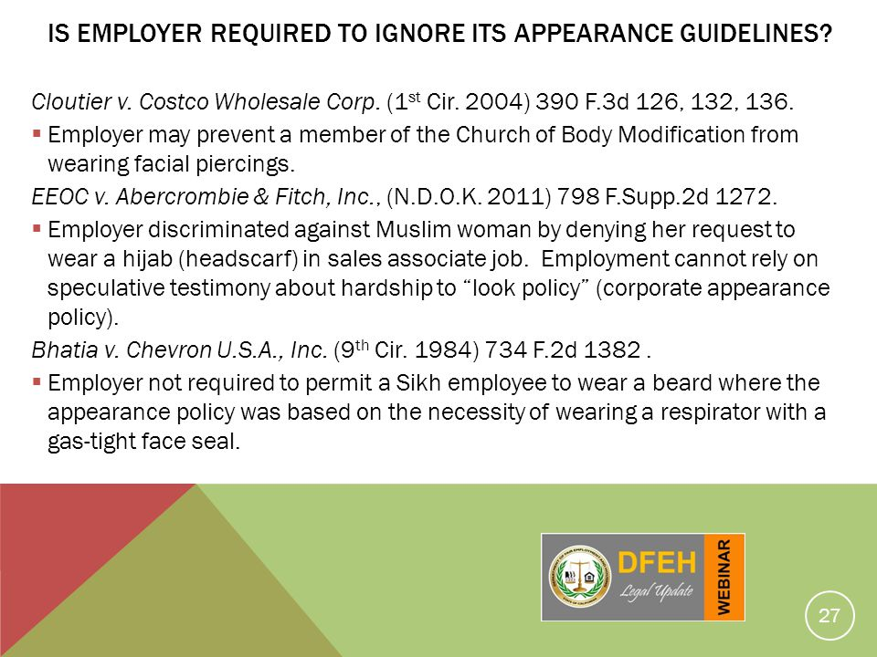Is Employer Required to Ignore Its Appearance Guidelines