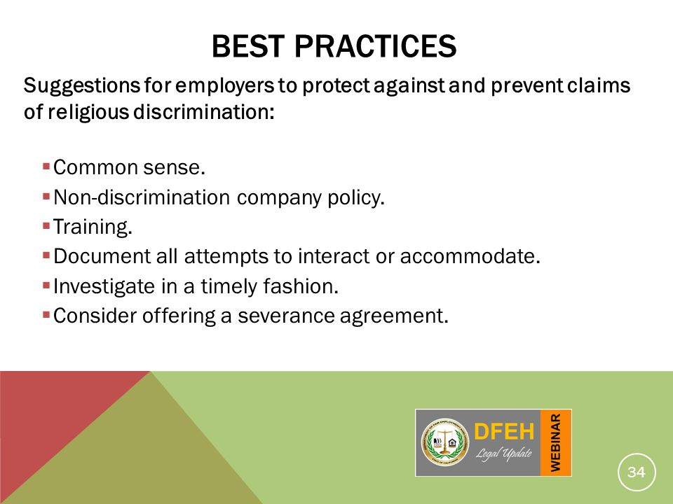 Best Practices Suggestions for employers to protect against and prevent claims of religious discrimination: