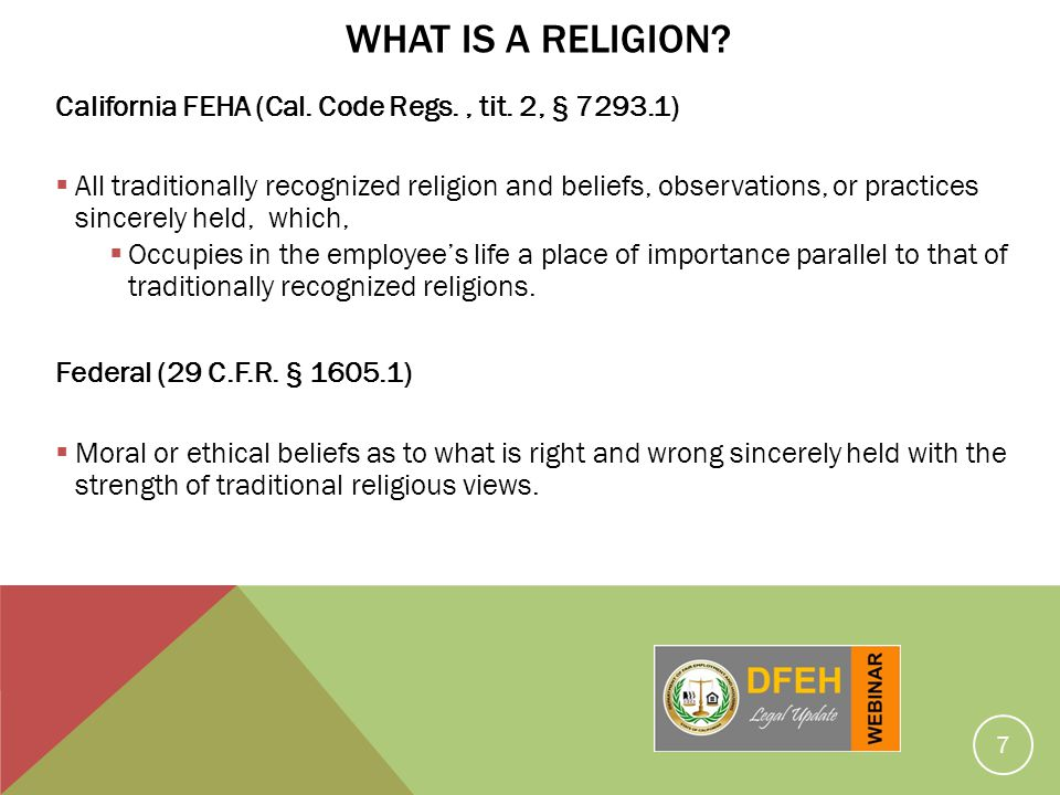 What Is A Religion California FEHA (Cal. Code Regs. , tit. 2, § 7293.1)