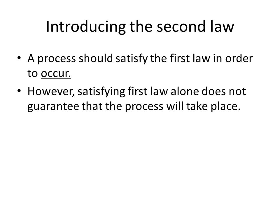Introducing the second law