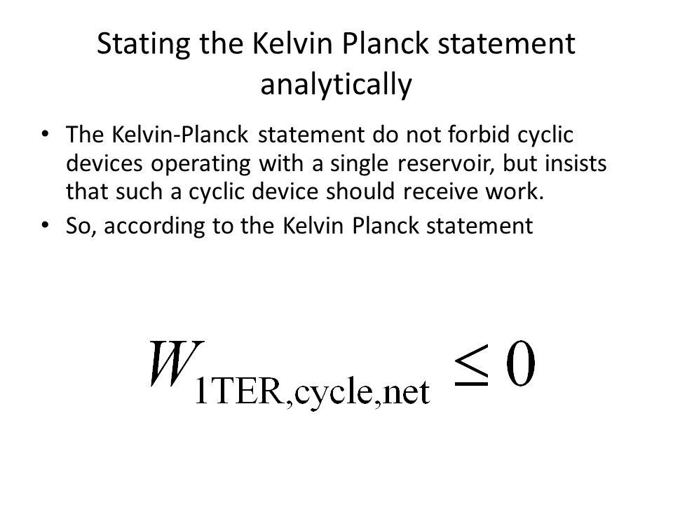 Stating the Kelvin Planck statement analytically