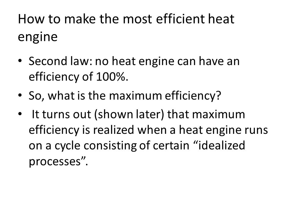 How to make the most efficient heat engine