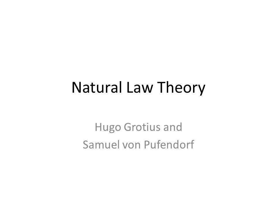 Hugo Grotius and Samuel von Pufendorf