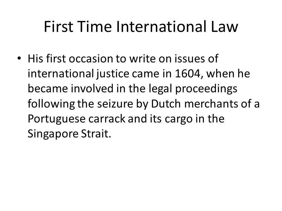 First Time International Law