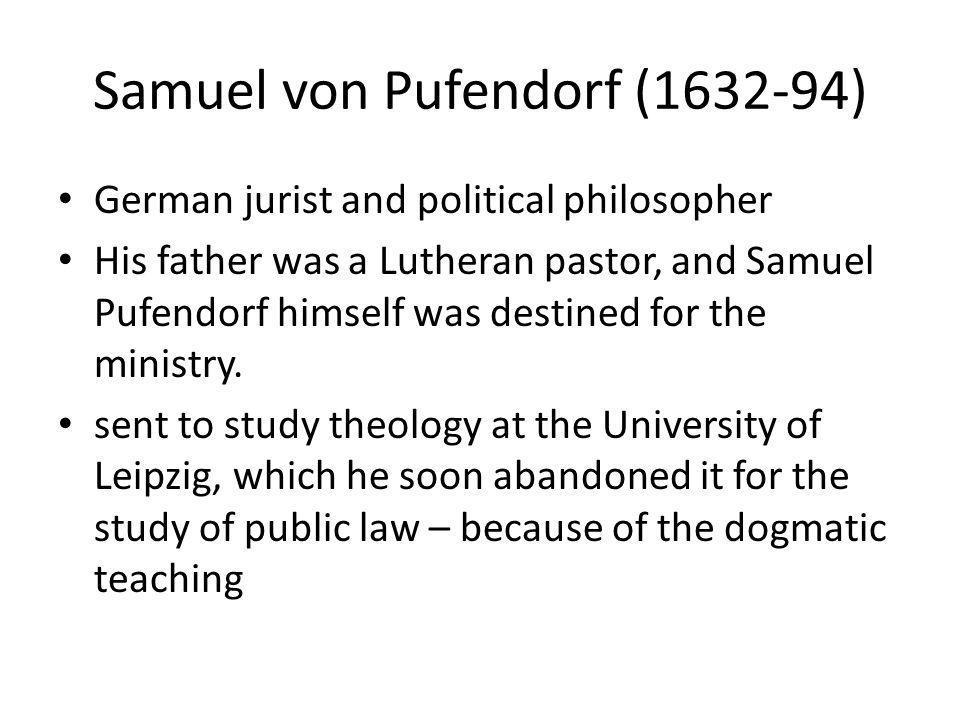 Samuel von Pufendorf (1632-94)