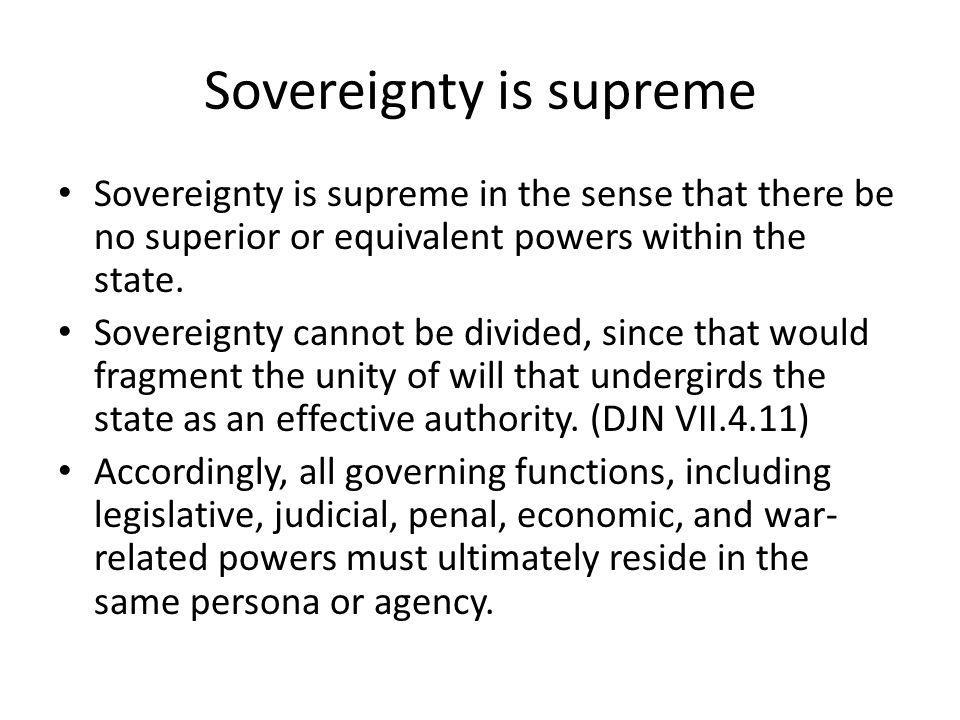 Sovereignty is supreme