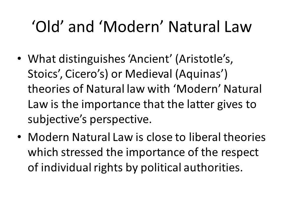 'Old' and 'Modern' Natural Law