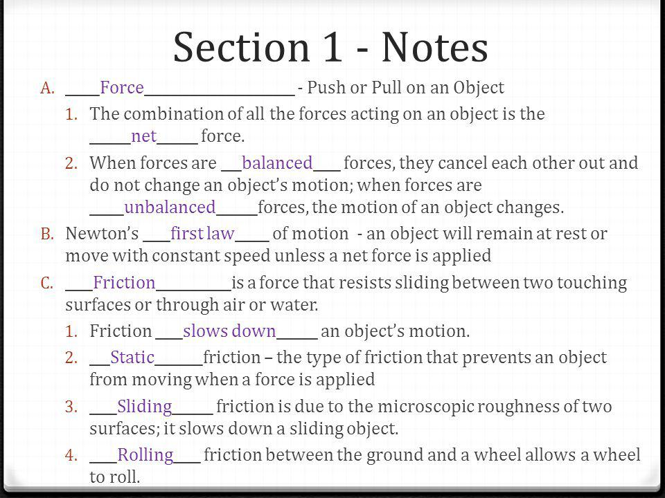 Section 1 - Notes _____Force______________________ - Push or Pull on an Object.