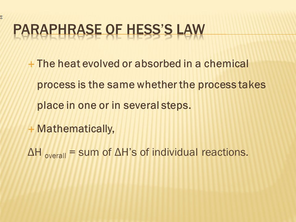 PARAPHRASE OF HESS'S LAW