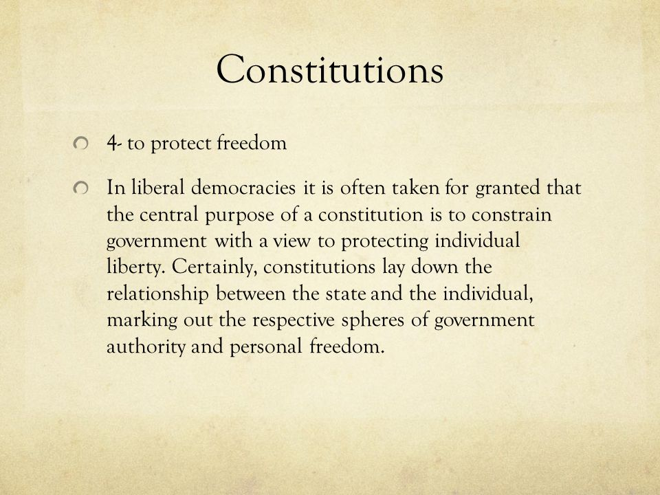 Constitutions 4- to protect freedom