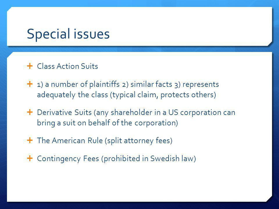 Special issues Class Action Suits